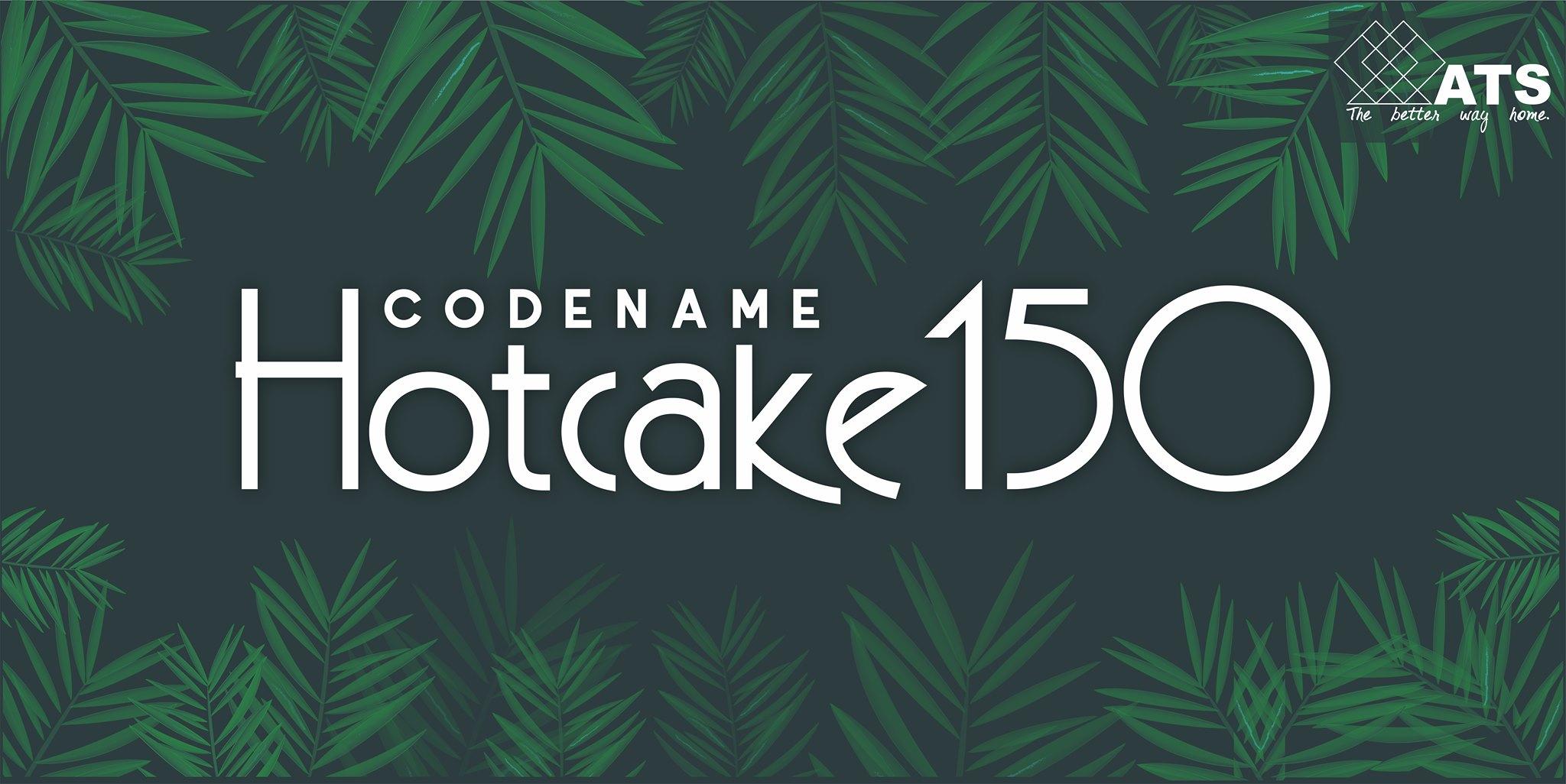 ats Codename Hotcake 150